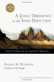 Peterson, Eugene H A Long Obedience in the Same Direction: Discipleship in an Instant Society 2577