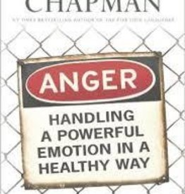 Chapman, Gary Anger: Handling a Powerful Emotion in a Healthy Way 3882