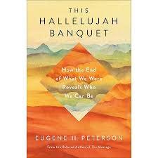 Peterson, Eugene H This Hallelujah Banquet 9858