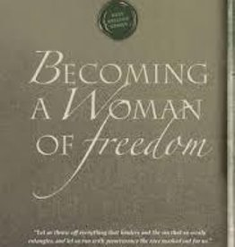 Heald, Cynthia Becoming a Woman of Freedom 8297