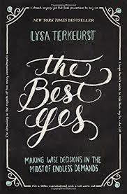 TerKeurst, Lysa Best Yes: Making Wise Decisions,The 5851