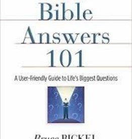 Bickel, Bruce Bible Answers 101 5259
