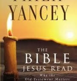 Yancy, Phillip Bible Jesus Read