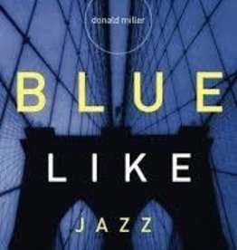 Miller, Donald Blue Like Jazz 3708