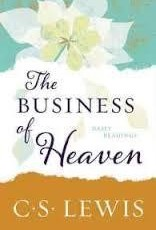 Lewis, C. S. Business of Heaven, The: Daily Readings 3575