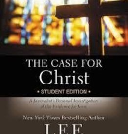The Case for Christ: Student Ed. Case for Christ: Student Edition