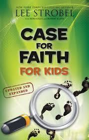 Strobel, Lee Case for Faith for Kids, updated 9915