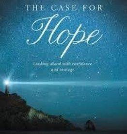 Strobel, Lee Case for Hope: Looking Ahead