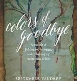 Vaudrey, September Colors of Goodbye: A Memoir 8174