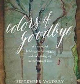 Vaudrey, September Colors of Goodbye: A Memoir
