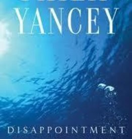 Yancey, Philip Disappointment with God (rev) 7818