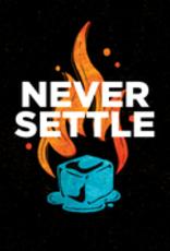 Never Settle Sticker
