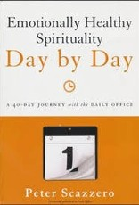 Scazzero, Peter Emotionally Healthy Spirituality Day by Day 1665