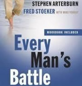 Arterburn, Stephen Every Man's Battle: Winning the War on Sexual Temptation One Victory at a Time