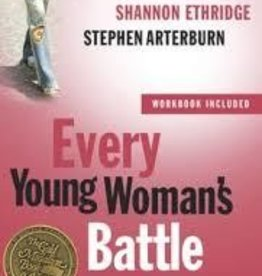 Arterburn, Stephen Every Young Women's Battle 8001