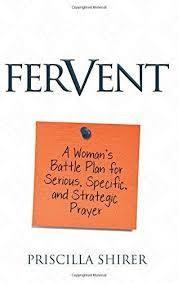 Shirer, Priscilla Fervent: A Woman's Battle Plan 8676