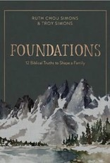 Foundations:  12 Biblical Truths to Shape a Family 9109