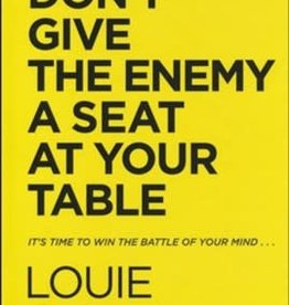 Don't Give the Enemy a Seat at Your Table 7227