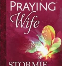 Omartian, Stormie Power of a Praying Wife 7496