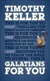 Keller, Timothy Galatians for You: For Reading, 2573