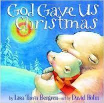 Lisa Tawn Bergren God Gave Us Christmas 1753