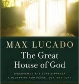 Lucado, Max Great House of God 6249