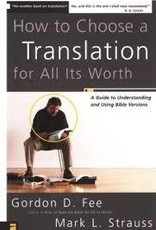 Fee, Gordan D. How to Choose a Translation for All its Worth 8764