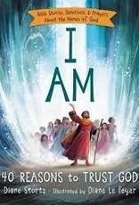 Stortz, Diane I Am: 40 Reasons to Trust God - 0663