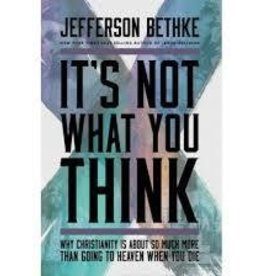 Bethke, Jefferson It's Not What You Think 5417