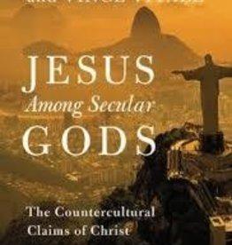 Zacharias, Ravi Jesus Among Secular Gods 9151