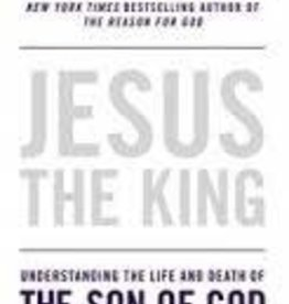 Keller, Timothy Jesus the King: Understanding