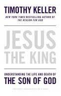 Keller, Timothy Jesus the King: Understanding 6661