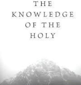 Tozer, A. W. Knowledge of the Holy 4129
