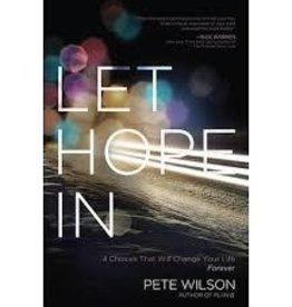 Wilson, Pete Let Hope In
