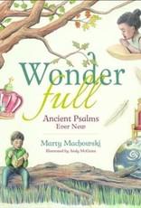 Machowski, Marty Wonderful:  Ancient Psalms Every New 0745