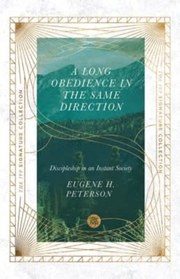 Peterson, Eugene H A Long Obedience in the Same Direction 8638