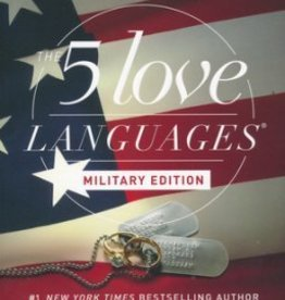 Chapman, Gary 5 Love Languages Military Edition: The Secret to Love That Lasts 4823