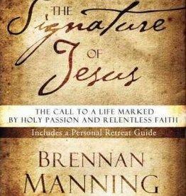 Manning, Brennan Signature of Jesus 3506