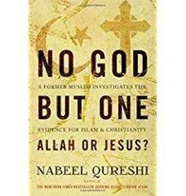 Qureshi, Nabeel No God but One: Allah or Jesus? 2553