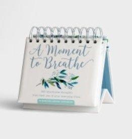 A Moment to Breathe - Daybrightner - 7923