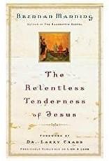 Manning, Brennan Relentless Tenderness Jesus 3395
