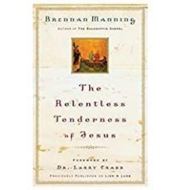 Manning, Brennan Relentless Tenderness Jesus 3395