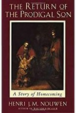 Nouwen, Henri J.M. Return of the Prodigal Son 3071