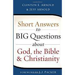 Arnold, Clinton E Short Answers to Big Questions 6660