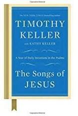 Keller, Timothy Songs of Jesus, The 5146