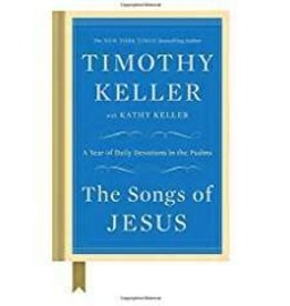 Keller, Timothy Songs of Jesus, The 5146
