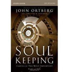 Ortberg, John Soul Keeping Study Guide: Carin