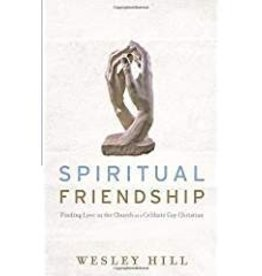 Hill, Wesley Spiritual Friendship 3498