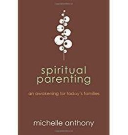 Anthony, Michelle Spiritual Parenting 4478