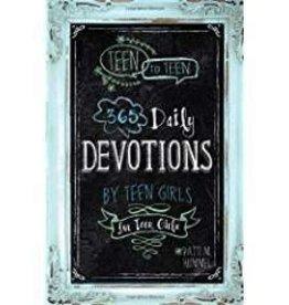Hummel, Patti M Teen to Teen: 365 Daily Devotional by Teen Girls for Teen Girls